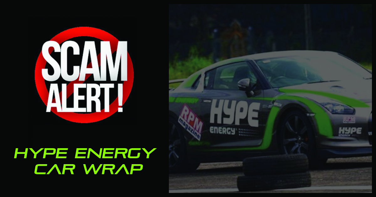 Hype Energy Drinks Car Wrap Scam Information