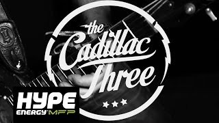 The Cadillac Three - White Lightning - HYPE Energy